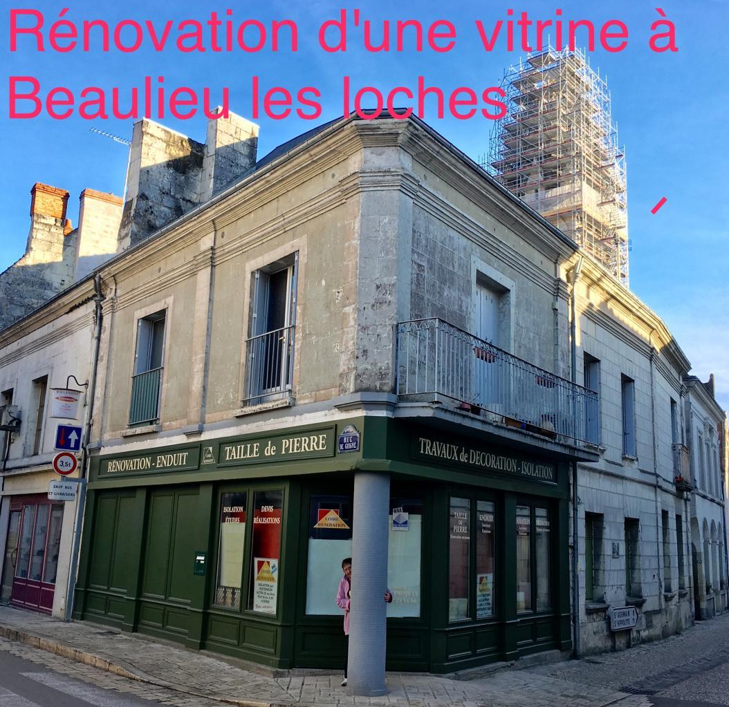 Rénovation vitrine à Beaulieu les Loches